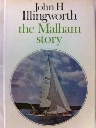 The Malham Story by John H Illingworth