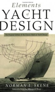 Elements Of Yacht Design by Norman L Skene