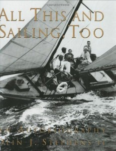All This And Sailing Too by Olin Stephens