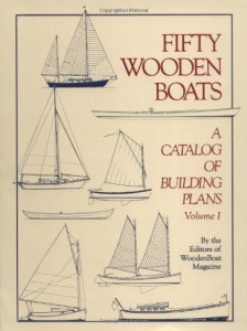 Fifty Wooden Boats: A Catalog of Building Plans