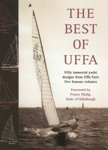 The Best of Uffa: 50 Great Yacht Designs from Uffa Fox's Five Famous Volumes