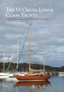 The McGruer Lorne Class Yachts: Their History and Architecture