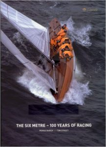 The Six Metre - 100 Years of Racing