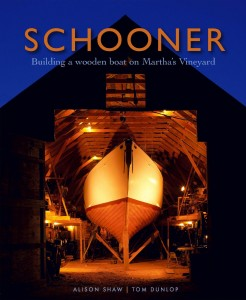 Schooner – Building a wooden boat on Martha's Vineyard