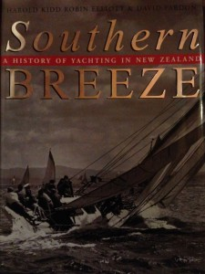 Southern Breeze: the History of Yachting in New Zealand by Harold Kidd