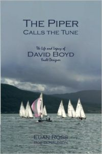 The Piper Calls The Tune – The Life of David Boyd